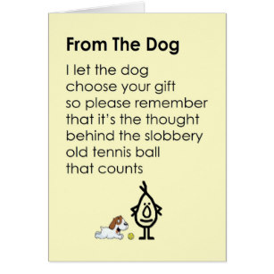 dog birthday poem ; from_the_dog_a_funny_happy_birthday_poem_card-r5c9493c8958f4096b60e9a245bf49885_xvuat_8byvr_307