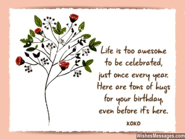 early birthday poem ; Advance-birthday-hugs-for-early-wishes-greeting-card-640x480