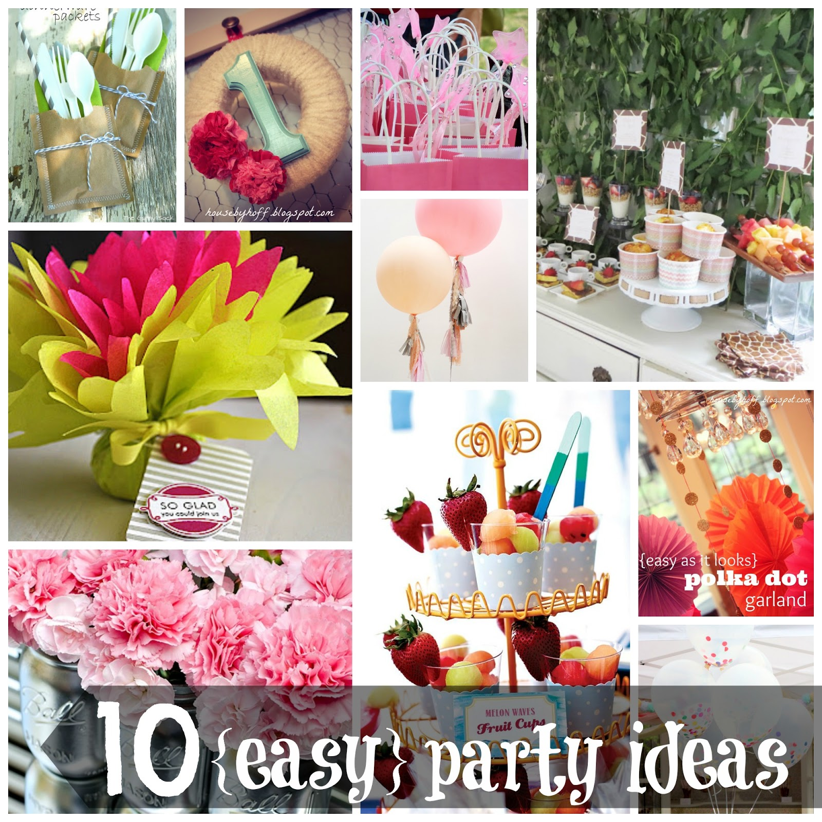easy birthday party ideas ; 10+easy+party+ideas+collage