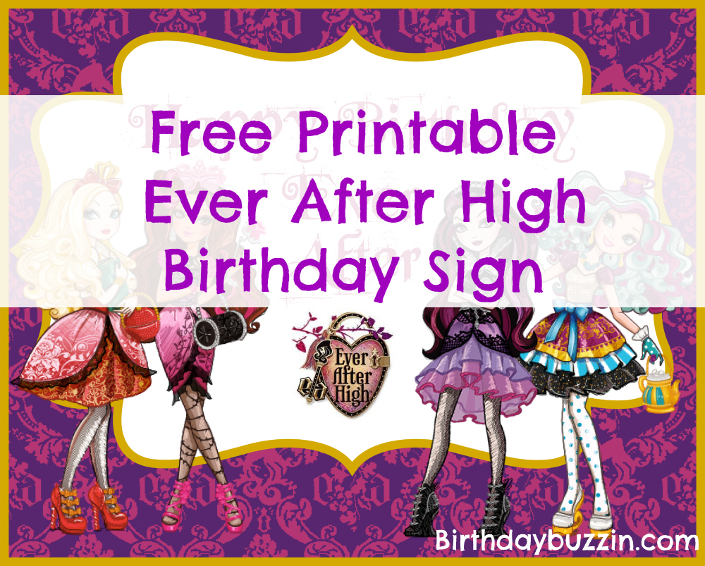 ever after high birthday card ; Free-printable-Ever-After-High-Birthday-sign