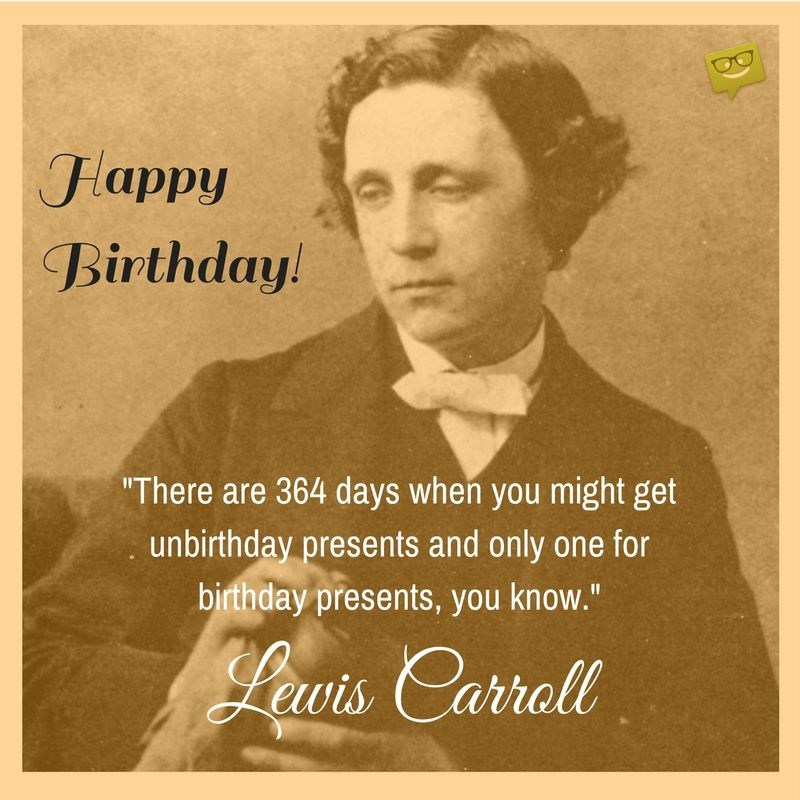 famous birthday sayings ; 50ce97f7b70dc27fc2422a275781b7c9