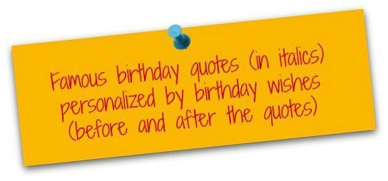 famous birthday sayings ; Explanation3