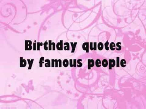 famous birthday sayings ; hqdefault