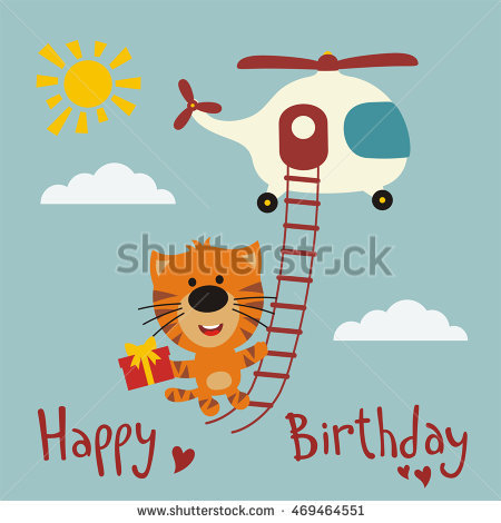flying birthday card ; stock-vector-happy-birthday-funny-tiger-flying-on-a-helicopter-with-gift-in-hand-greeting-card-469464551