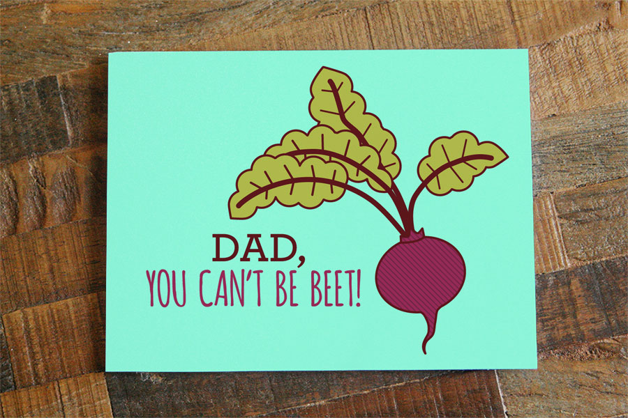 for dad birthday card ; greeting-card-for-dad-dad-you-cant-be-beet-fathers-day-or-dad-birthday-card-tiny-templates