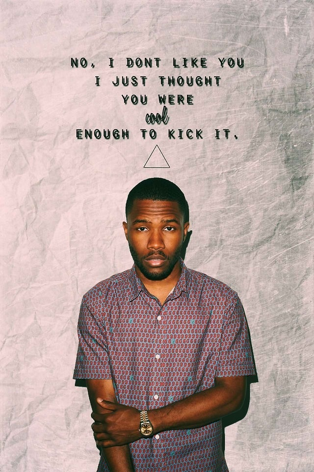 frank ocean birthday card ; 72b79cc82c4b666aebbc896cd295181e--i-love-quotes-song-quotes