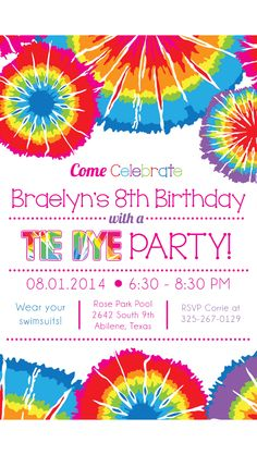 free printable tie dye birthday invitations ; 18f09bb2a1b70d8ed63a489d9f218ccc--tie-dye-party-tie-dye-birthday-party-ideas