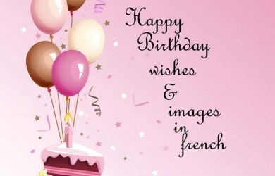 french birthday greeting messages ; happy-birthday-wishes-in-french-fresh-french-archives-happy-birthday-wishes-sms-messages-of-happy-birthday-wishes-in-french