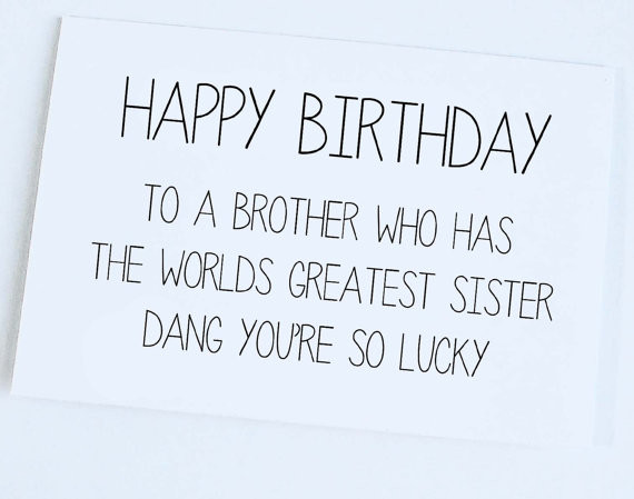 funny birthday card sayings for brother ; 16-birthday-card-sayings-unique-funny-birthday-card-sister-to-brother-brother-birthday-card-pictures-of-16-birthday-card-sayings