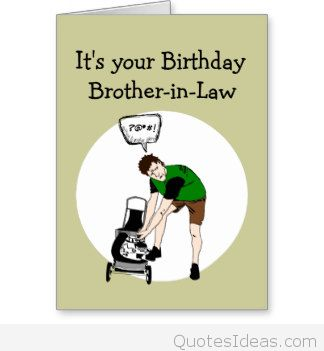 funny birthday card sayings for brother ; brother_in_law_birthday_funny_lawnmower_insult_card-r201d9059f67649d5ae1cbfec5aba5bec_xvuat_8byvr_324