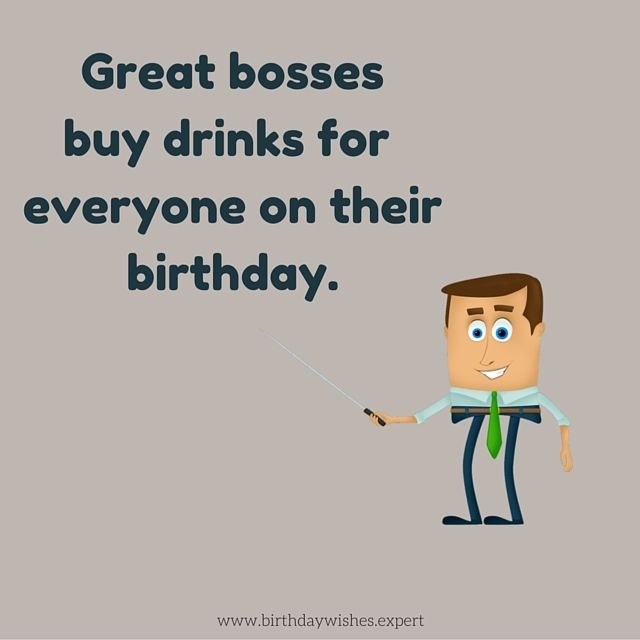 funny birthday message for boss from staff ; 5f25597a1d6504a706bca959c1d00f98