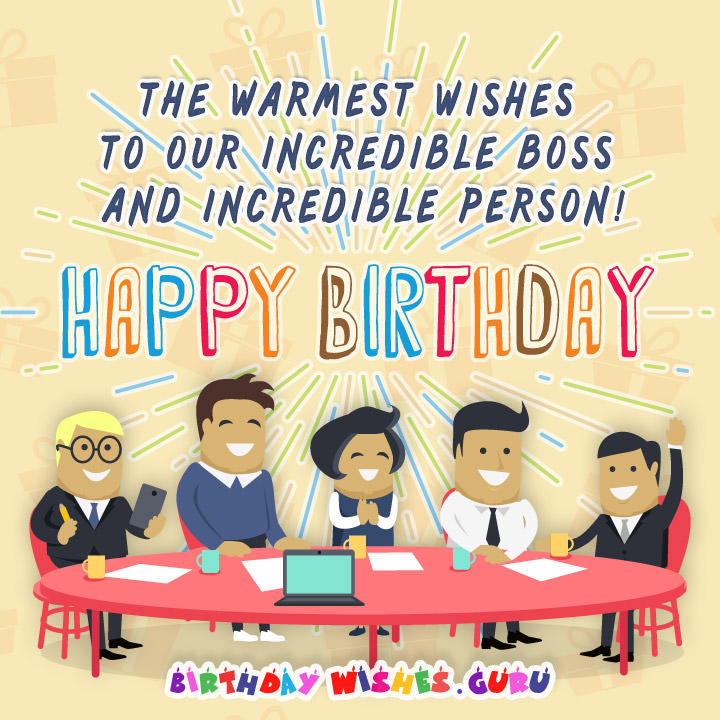 funny birthday message for boss from staff ; birthday-wishes-to-our-incredible-boss