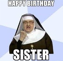 funny happy birthday sister meme ; images-2