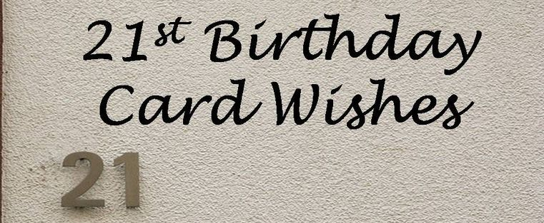 funny sayings for 21st birthday card ; 81943301523239152