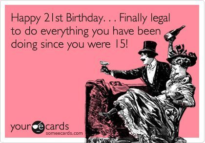 funny sayings for 21st birthday card ; ae15f3e66888ab2f895a7cb40dbb796b