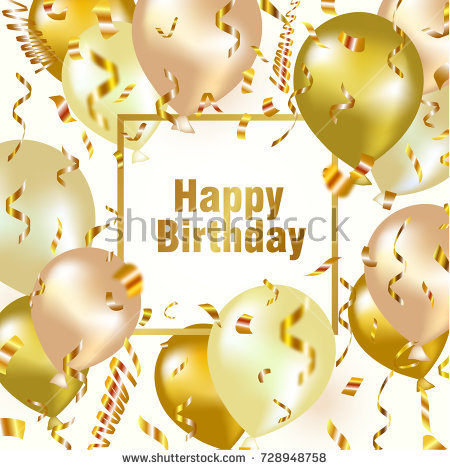 golden birthday background ; stock-vector-happy-birthday-celebration-background-with-gold-balloon-and-confetti-vector-illustration-for-728948758