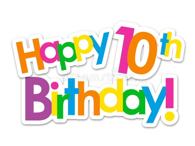 happy 10th birthday ; happy-th-birthday-bright-colorful-overlapping-stickers-vector-happy-th-birthday-colorful-stickers-118246501