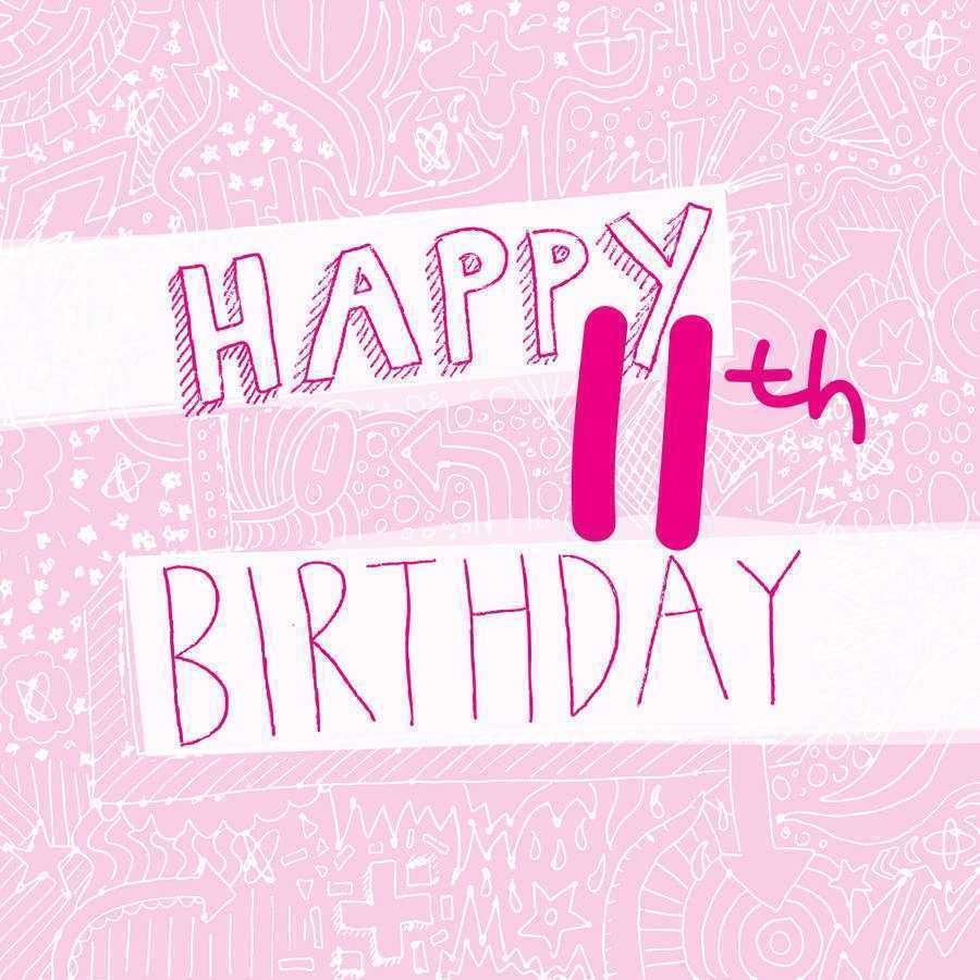 happy 11th birthday girl ; birthday-cards-for-girls-luxury-happy-11th-birthday-girl-s-card-by-megan-claire-of-birthday-cards-for-girls