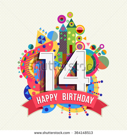 happy 14th birthday boy ; stock-photo-happy-birthday-fourteen-year-fun-celebration-greeting-card-with-number-text-label-and-colorful-364148513