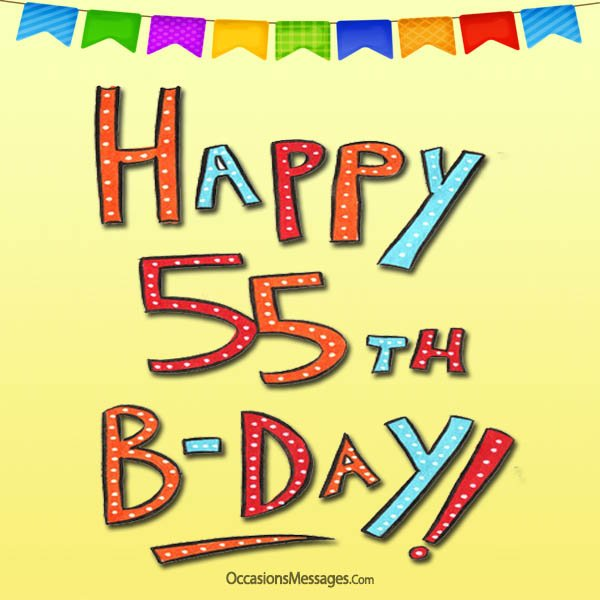 happy 55th birthday images ; Happy-55th-Birthday-messages