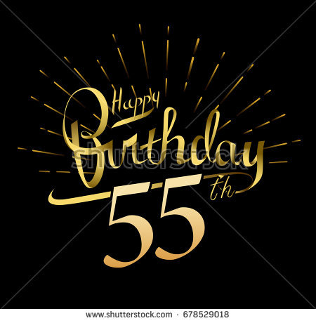 happy 55th birthday images ; stock-vector--th-happy-birthday-logo-beautiful-greeting-card-poster-with-calligraphy-word-gold-fireworks-hand-678529018