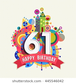 happy 61st birthday ; happy-birthday-sixty-one-61-260nw-445546042