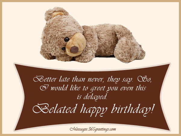 happy belated birthday my friend ; happy-belated-birthday-messages