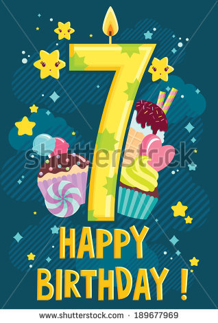 happy birthday 7 ; stock-vector-seventh-year-happy-birthday-postcard-number-seven-candle-with-different-sweets-behind-vector-189677969