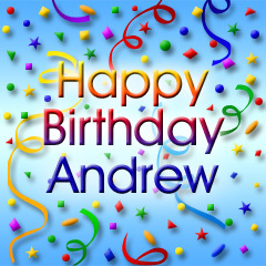 happy birthday andrew ; 1426799_original