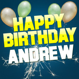 happy birthday andrew ; 268x0w