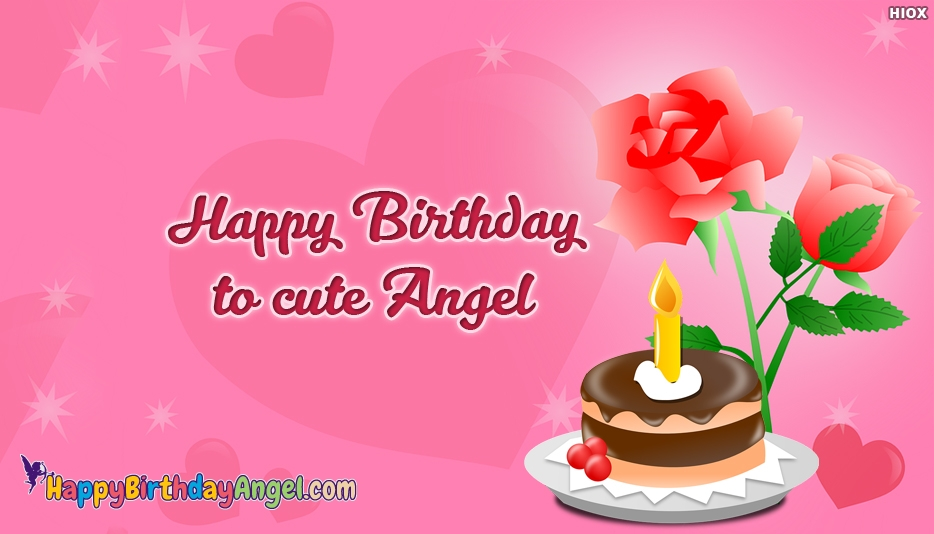 happy birthday angel ; happy-birthday-wishes-to-cute-52650-20548