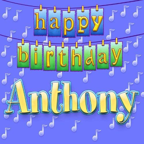 happy birthday anthony images ; 5172GXOxN8L