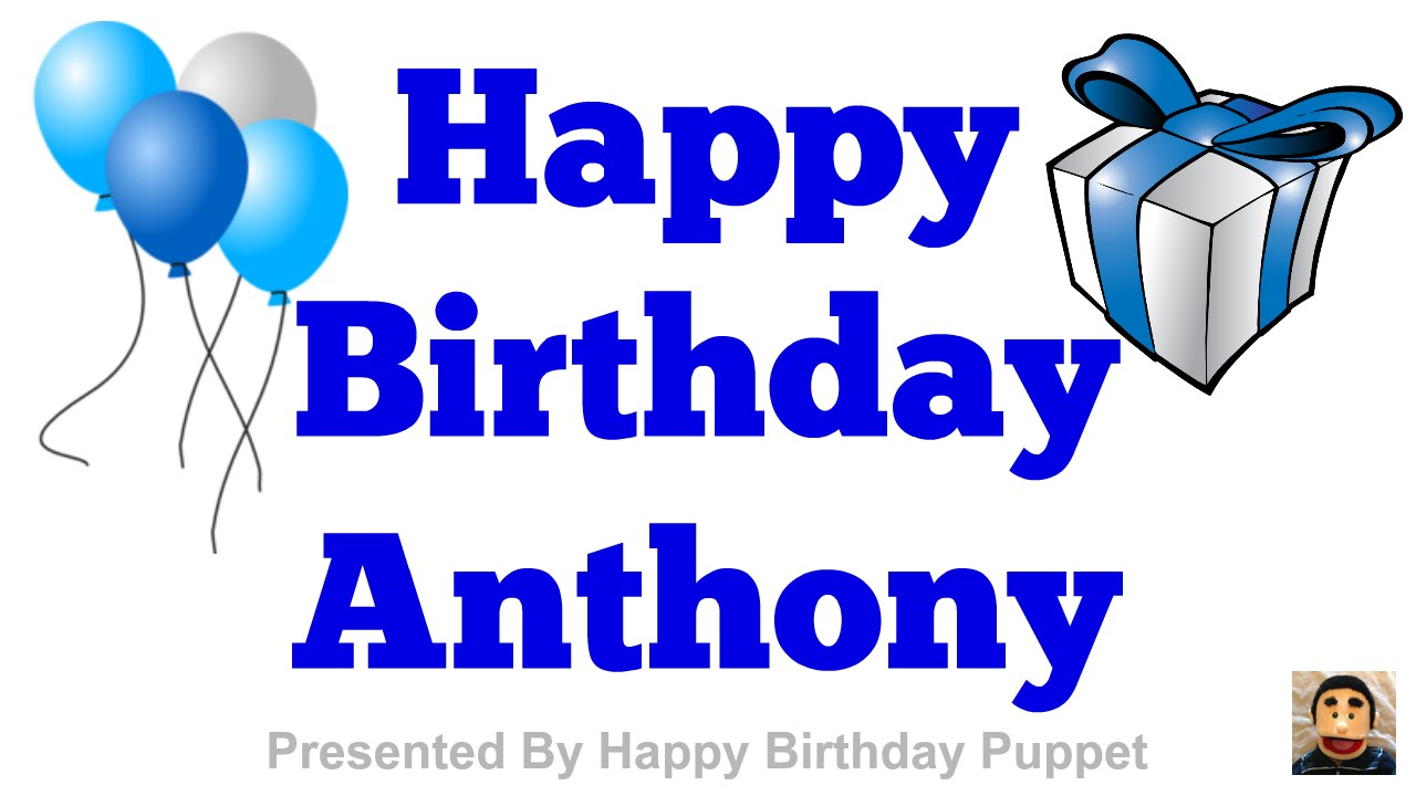 happy birthday anthony images ; maxresdefault