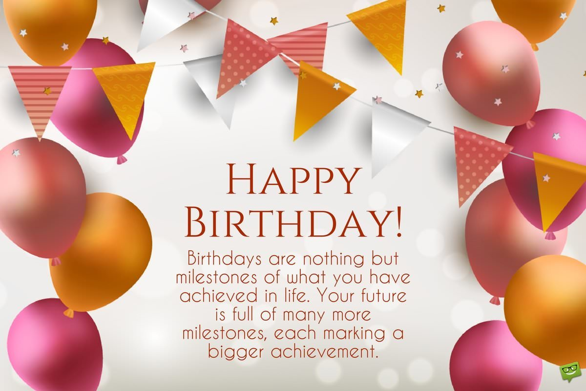 happy birthday birthday message ; Birthday-wishes-with-inspirational-quote-for-a-good-friend