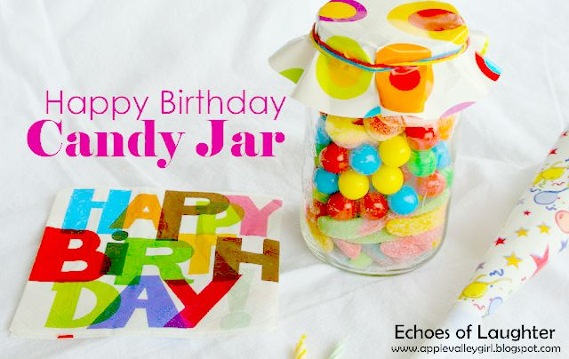 happy birthday candy ; Happy-Birthday-Candy-Jar