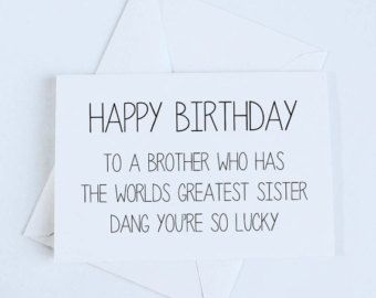 happy birthday card for brother from sister ; fddfe5e72f4bbed2a2a822b767e7cabd