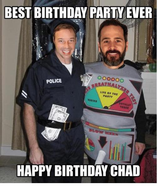 happy birthday chad ; best-birthday-party-ever-police-life-of-the-otally-0-26823862