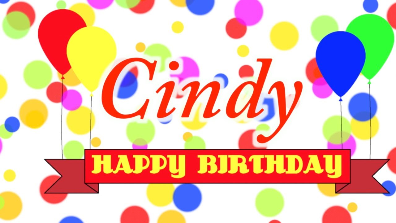 happy birthday cindy images ; maxresdefault