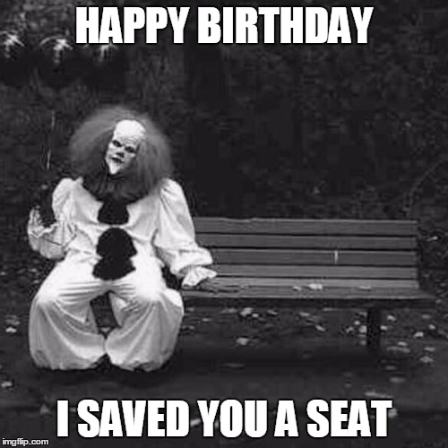 happy birthday clown meme ; 1052d4