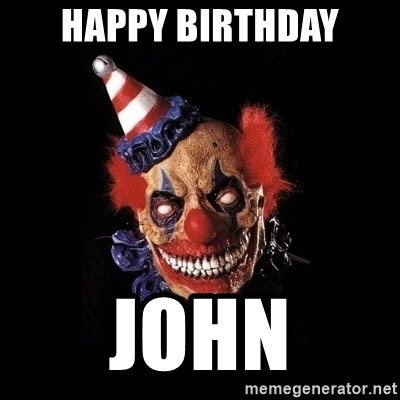 happy birthday clown meme ; 46959869
