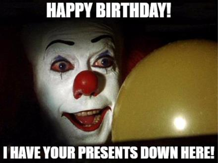 happy birthday clown meme ; 6aYr2Jg