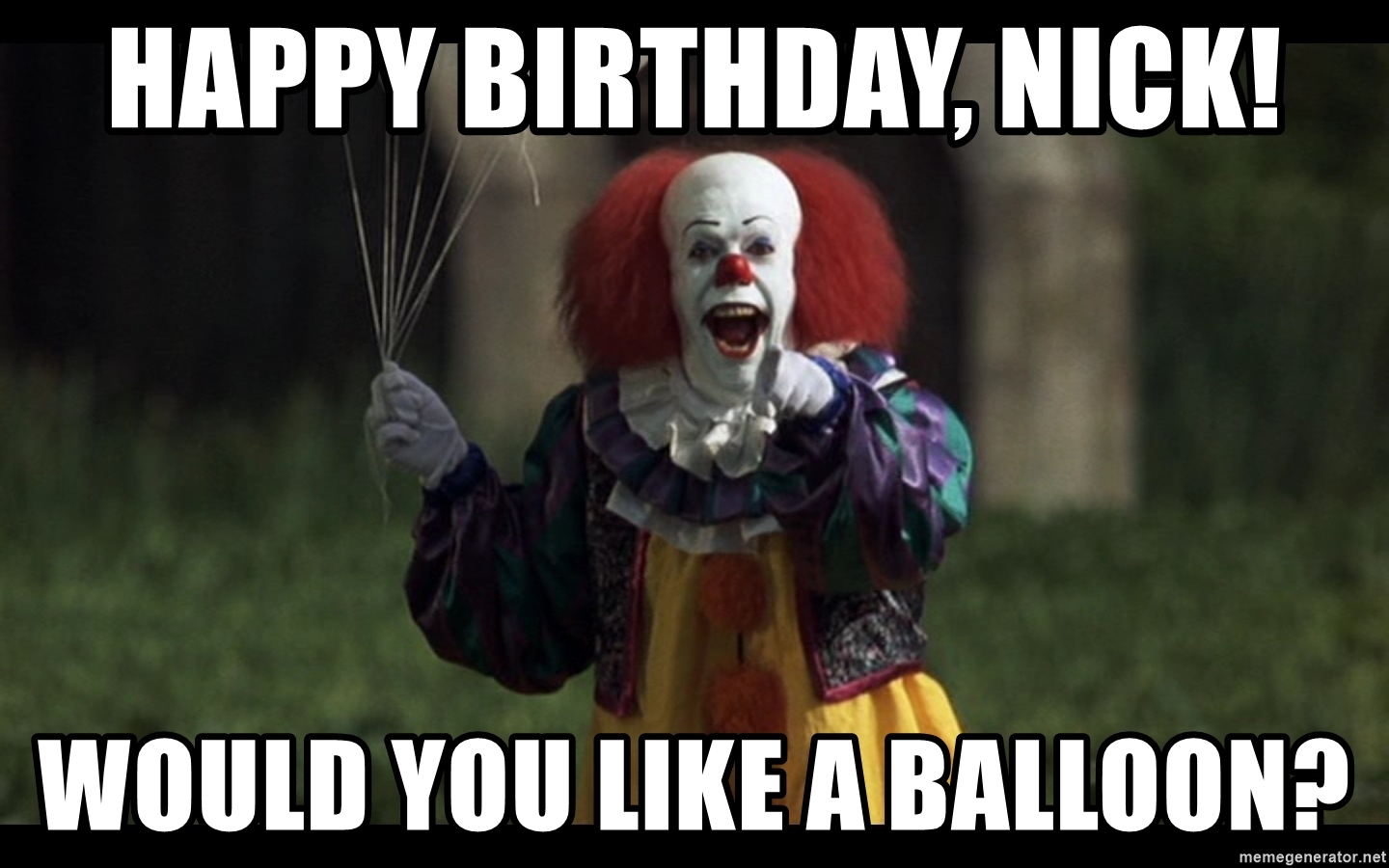 happy birthday clown meme ; cute-happy-birthday-clown-20-nick-would-you-like-a-balloon-coloring-pages