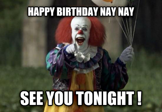 happy birthday clown meme ; r1luqsh