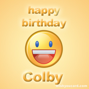happy birthday colby ; Colby