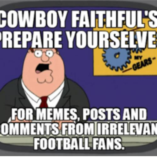 happy birthday cowboys fan ; cowboy-faithful-s-repare-yourselve-for-memes-posts-and-omments-17941684