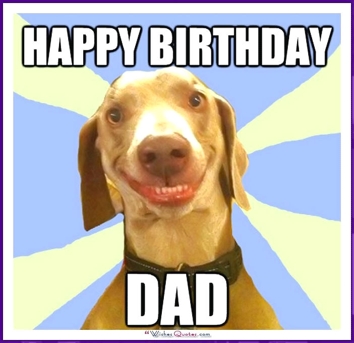 happy birthday dad funny ; Birthday_Memes_Dad_Funny_01