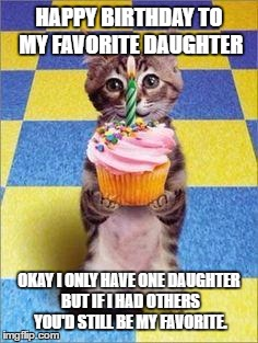 happy birthday daughter meme ; 1gav1a