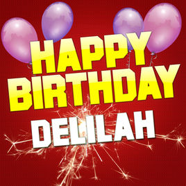 happy birthday delilah ; 268x0w