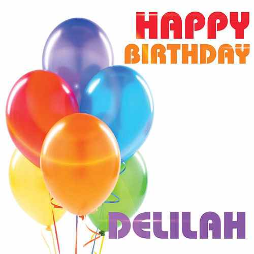 happy birthday delilah ; 500x500