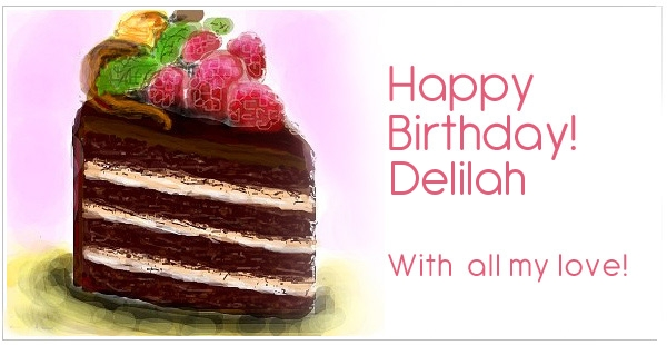 happy birthday delilah ; 7614